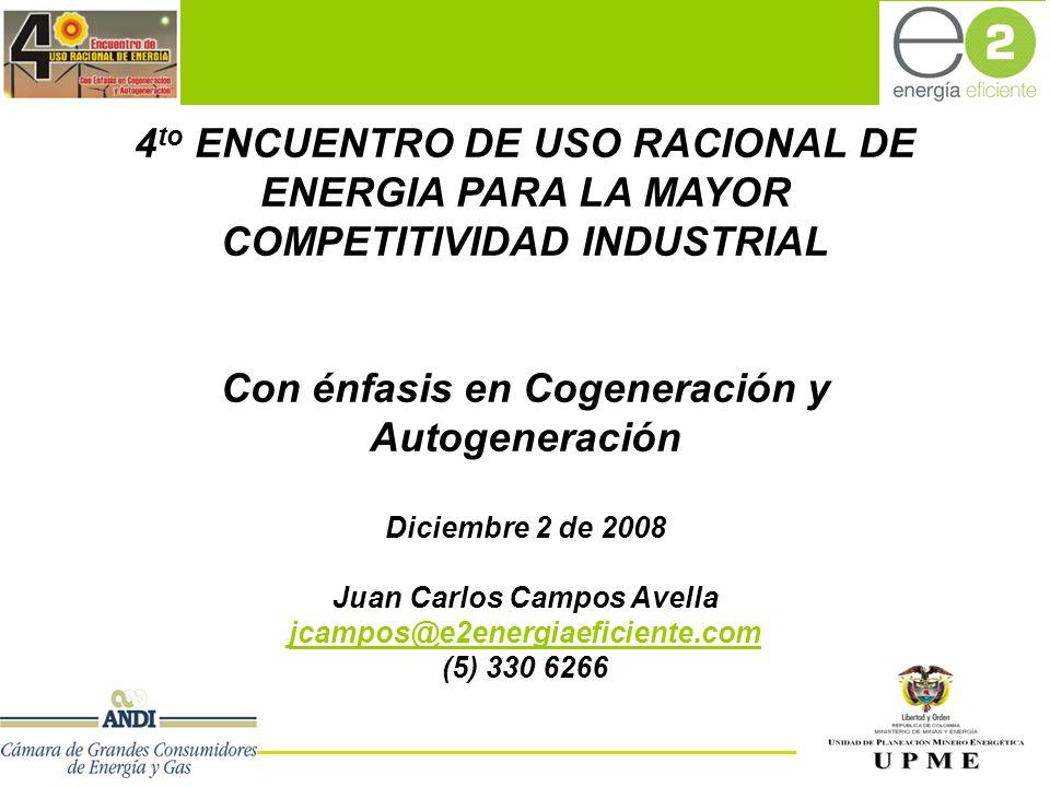 Con énfasis en Cogeneración y Autogeneración Juan Carlos Campos Avella