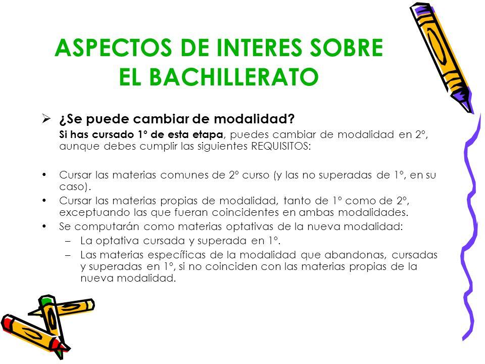 ASPECTOS DE INTERES SOBRE EL BACHILLERATO