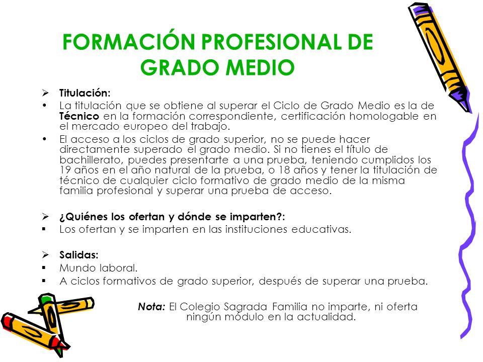 FORMACIÓN PROFESIONAL DE GRADO MEDIO