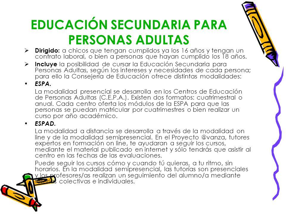 EDUCACIÓN SECUNDARIA PARA PERSONAS ADULTAS