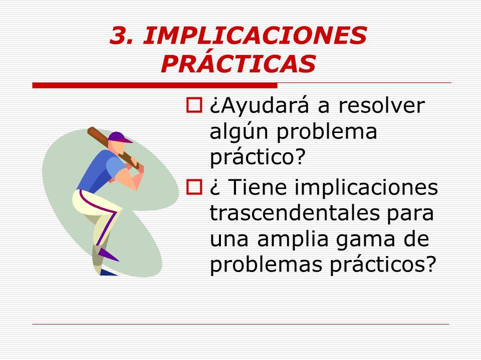 3. IMPLICACIONES PRÁCTICAS