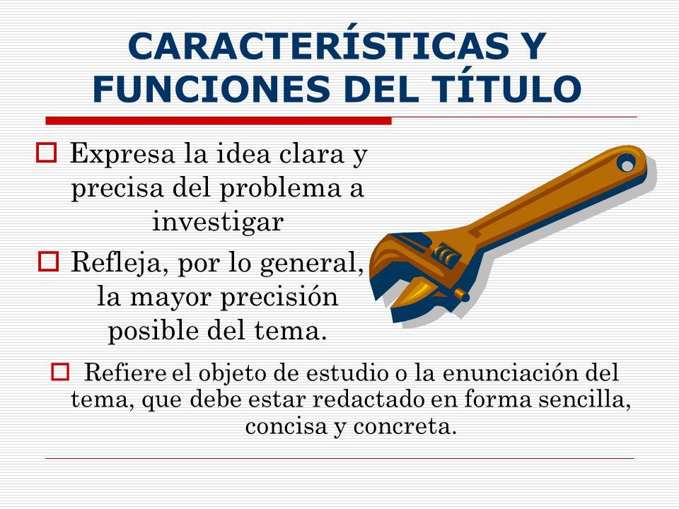 CARACTERÍSTICAS Y FUNCIONES DEL TÍTULO