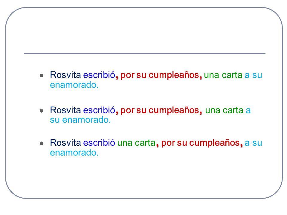 Rosvita escribió, por su cumpleaños, una carta a su enamorado.