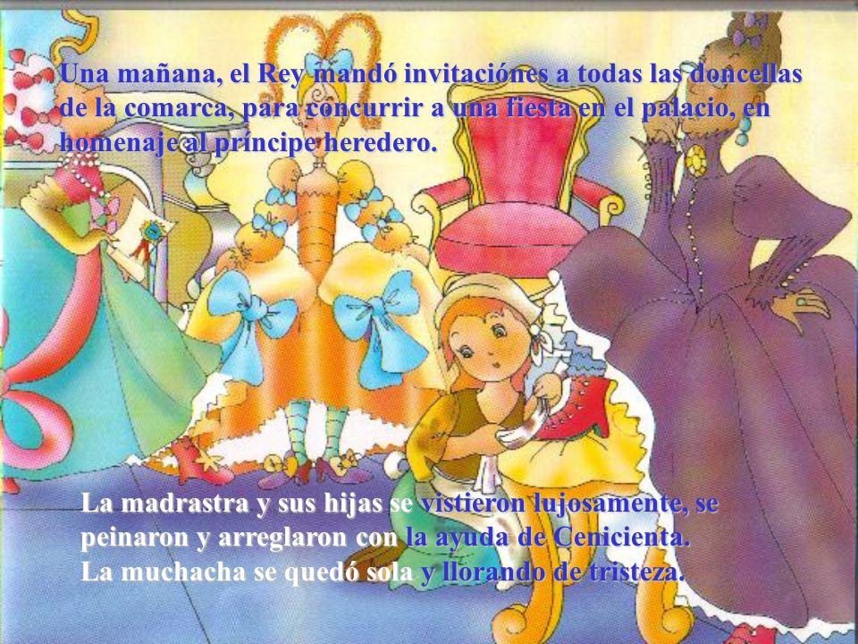 Una mañana, el Rey mandó invitaciónes a todas las doncellas de la comarca, para concurrir a una fiesta en el palacio, en homenaje al príncipe heredero.