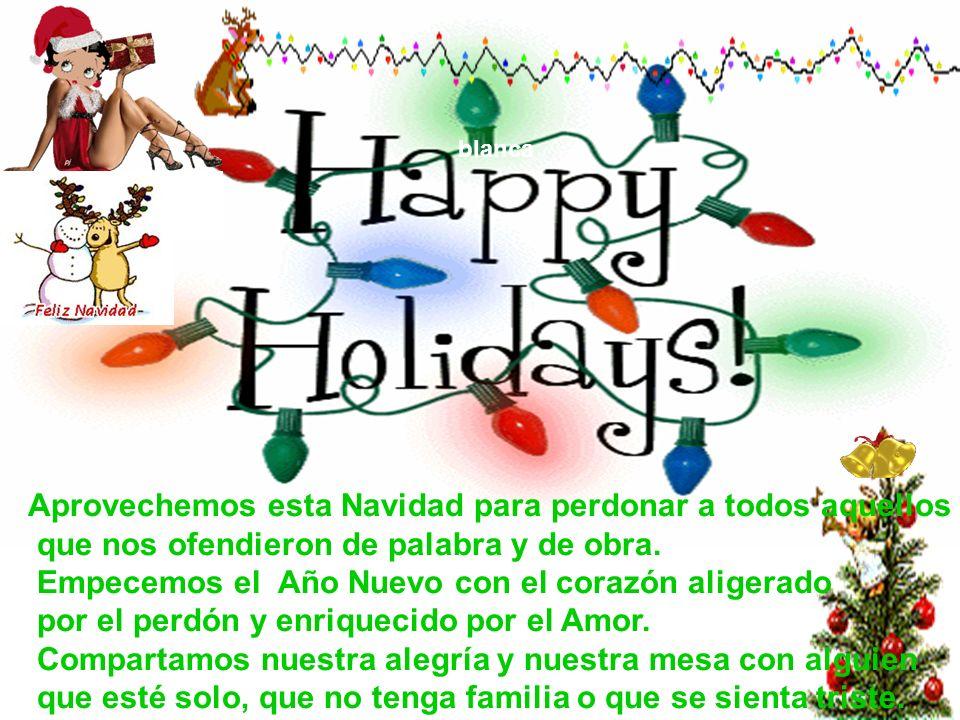 Aprovechemos esta Navidad para perdonar a todos aquellos