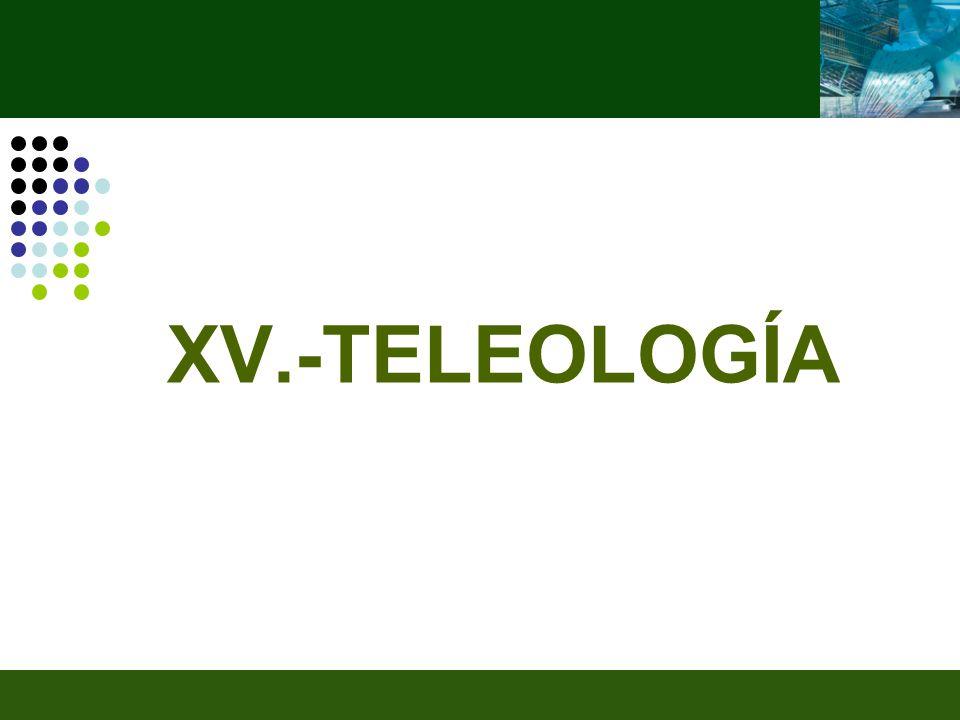 XV.-TELEOLOGÍA