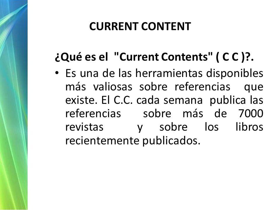 ¿Qué es el Current Contents ( C C ) .
