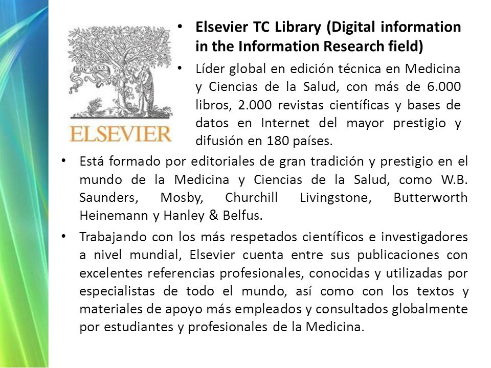 Elsevier TC Library (Digital information in the Information Research field)