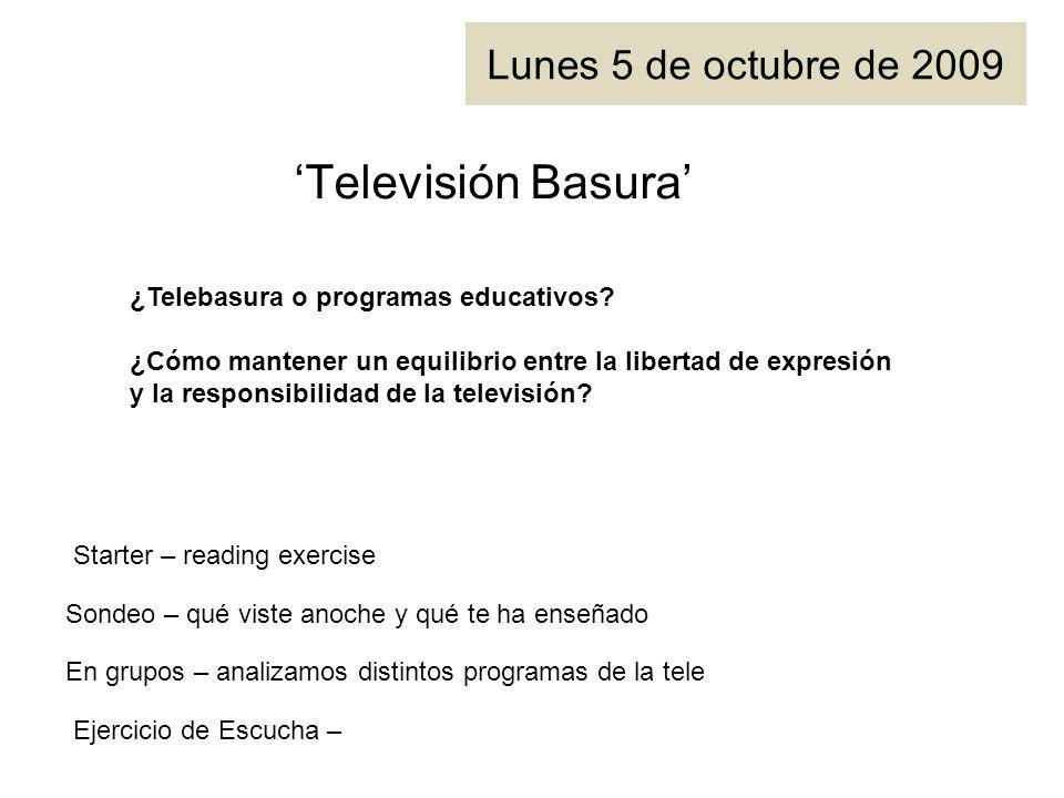 'Televisión Basura' Lunes 5 de octubre de 2009