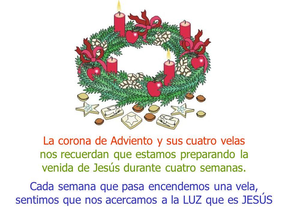 La corona de Adviento y sus cuatro velas nos recuerdan que estamos preparando la venida de Jesús durante cuatro semanas.
