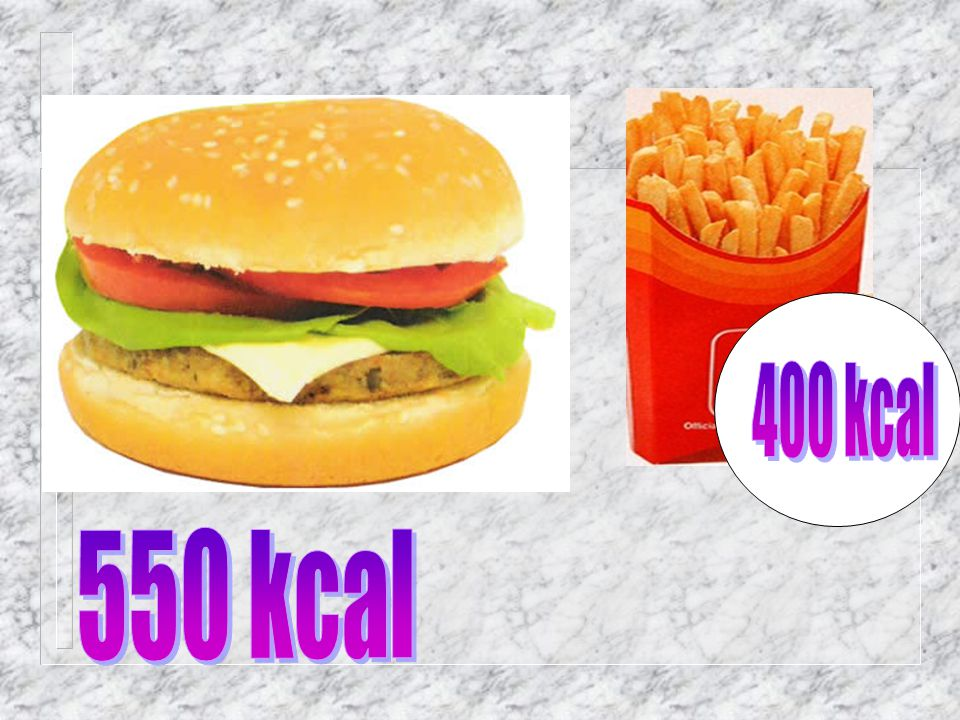 400 kcal 550 kcal