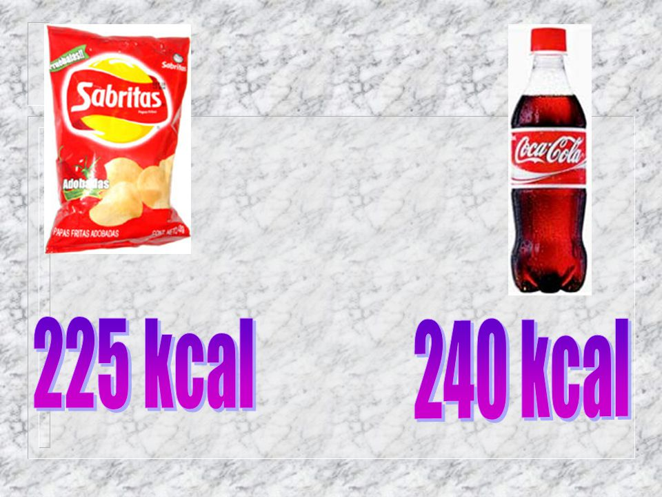 225 kcal 240 kcal