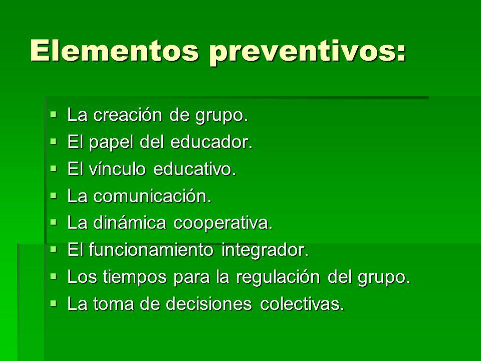 Elementos preventivos: