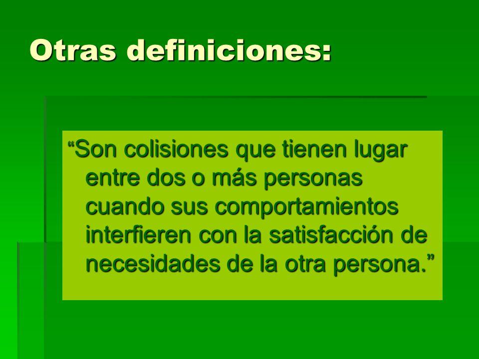 Otras definiciones: