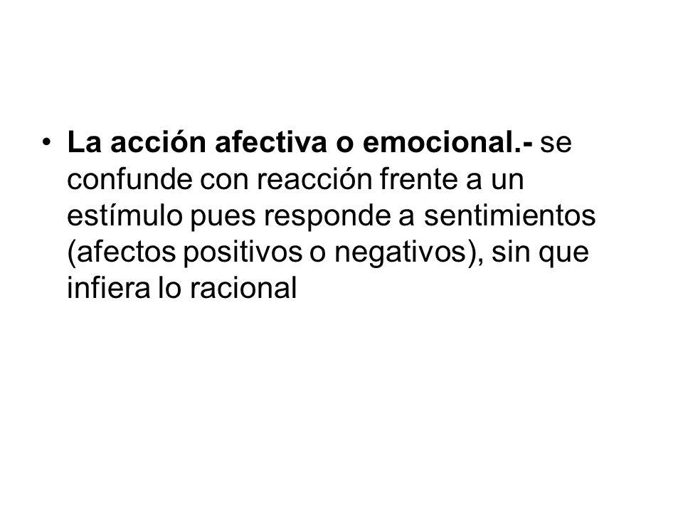 La acción afectiva o emocional