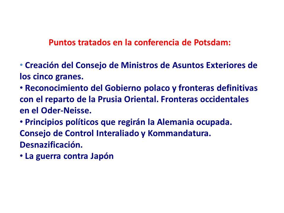 Puntos tratados en la conferencia de Potsdam:
