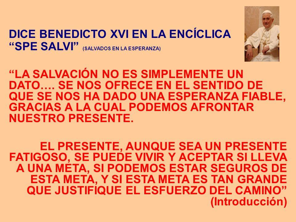 DICE BENEDICTO XVI EN LA ENCÍCLICA