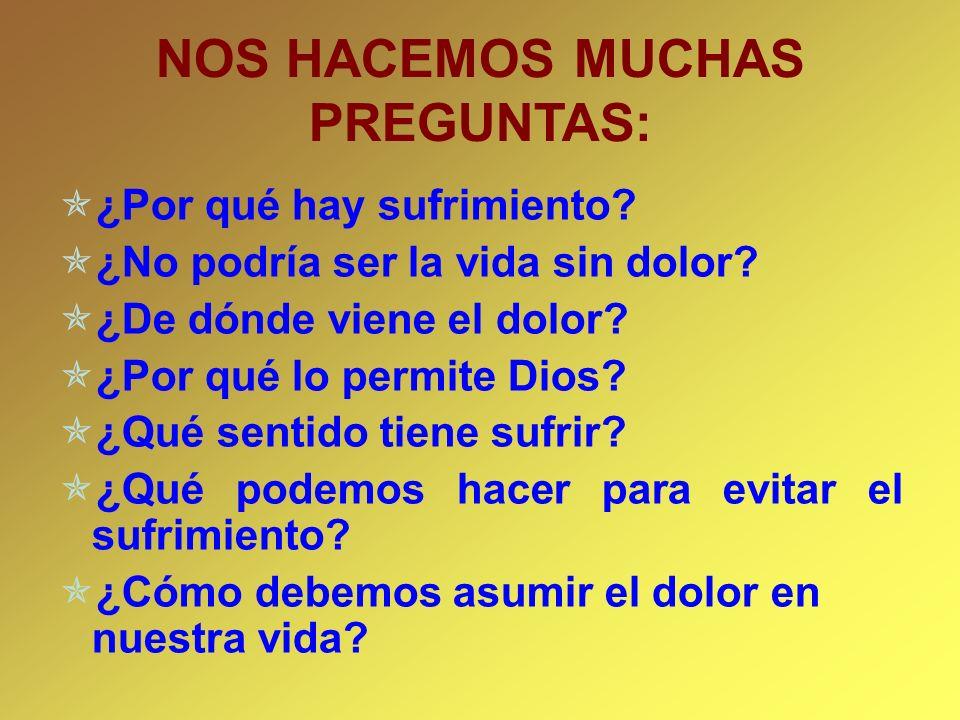 NOS HACEMOS MUCHAS PREGUNTAS: