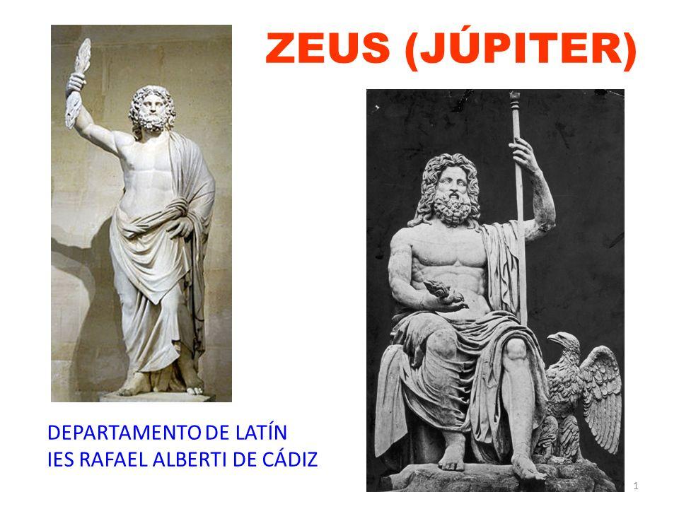 ZEUS (JÚPITER) DEPARTAMENTO DE LATÍN IES RAFAEL ALBERTI DE CÁDIZ