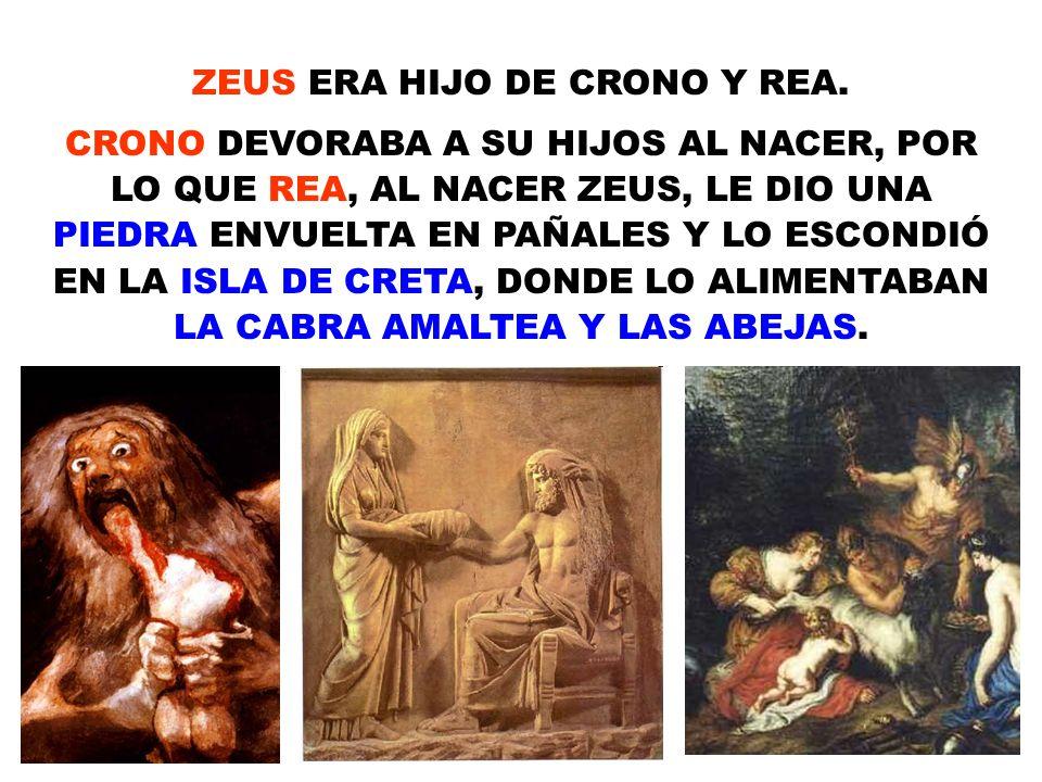 ZEUS ERA HIJO DE CRONO Y REA.