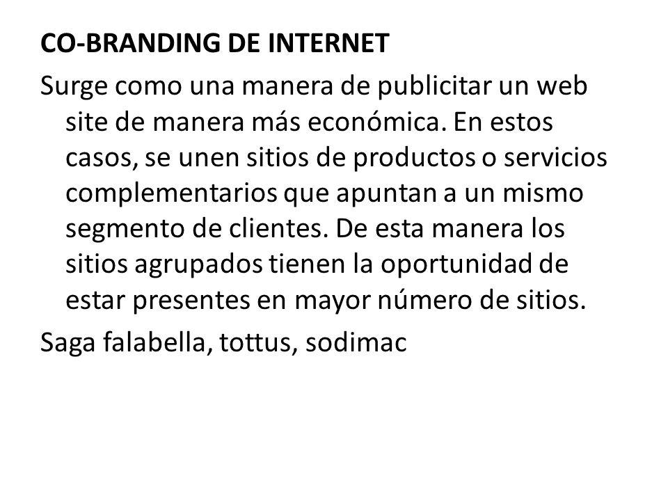 CO-BRANDING DE INTERNET Surge como una manera de publicitar un web site de manera más económica.