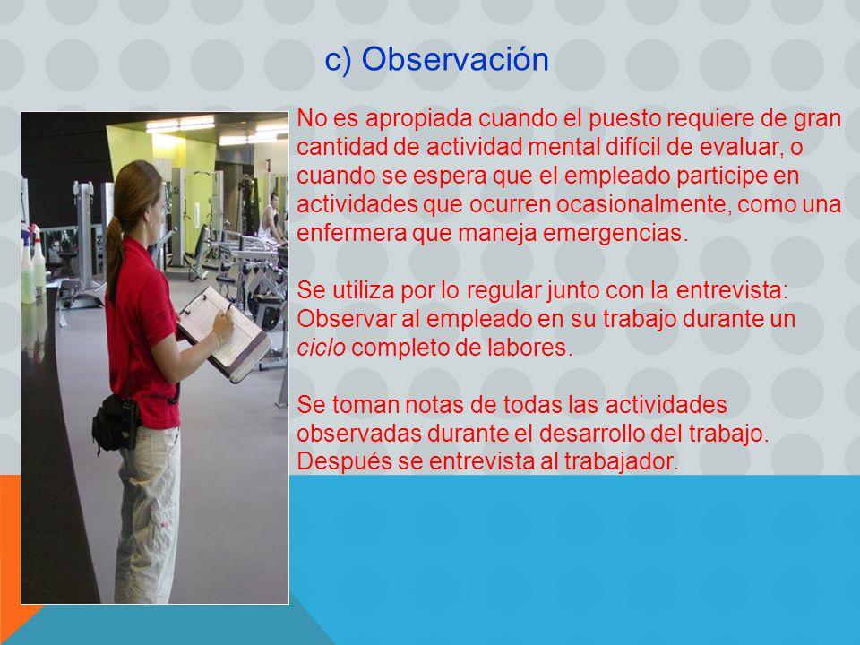 c) Observación