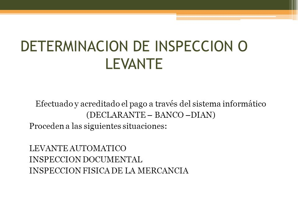 DETERMINACION DE INSPECCION O LEVANTE