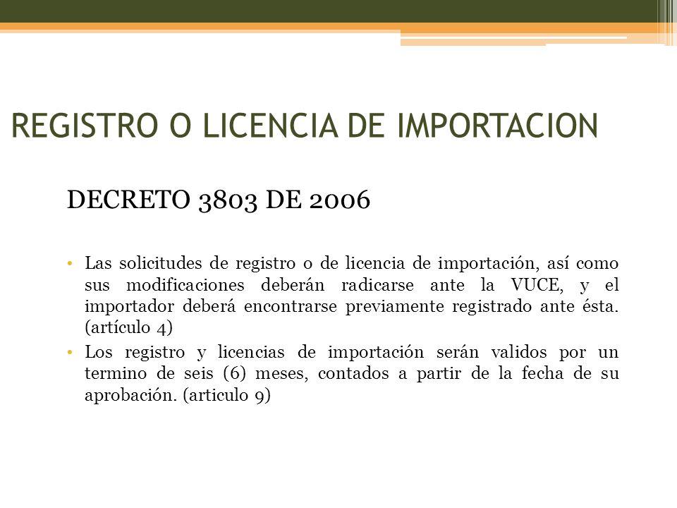 REGISTRO O LICENCIA DE IMPORTACION