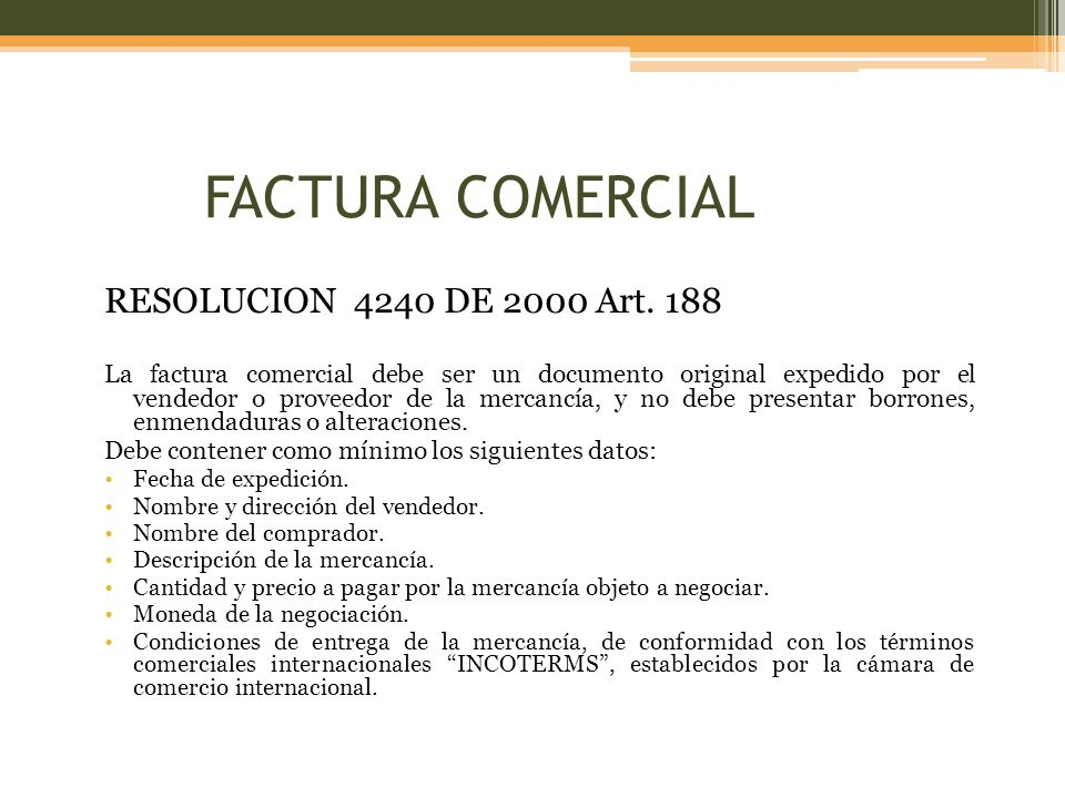 FACTURA COMERCIAL RESOLUCION 4240 DE 2000 Art. 188