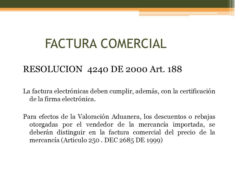 FACTURA COMERCIAL RESOLUCION 4240 DE 2000 Art. 188