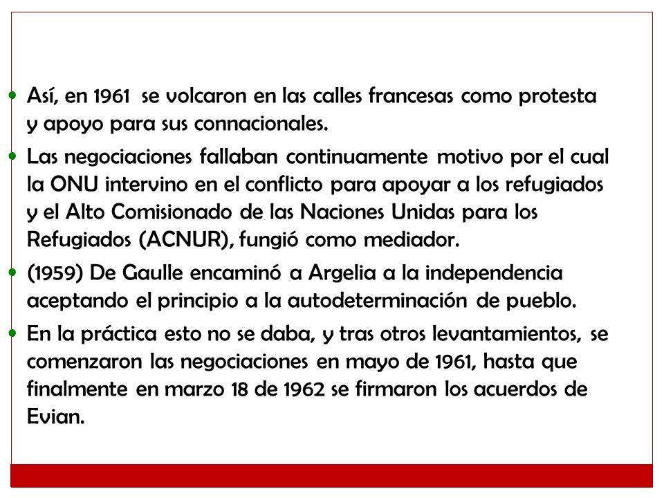 Así, en 1961 se volcaron en las calles francesas como protesta y apoyo para sus connacionales.