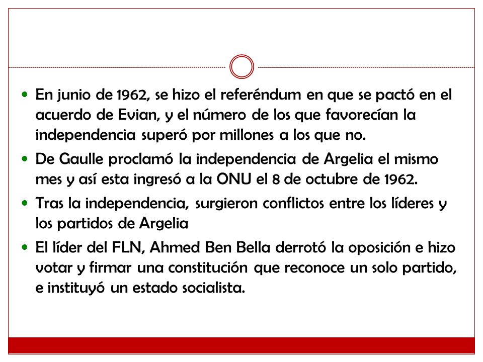 En junio de 1962, se hizo el referéndum en que se pactó en el acuerdo de Evian, y el número de los que favorecían la independencia superó por millones a los que no.