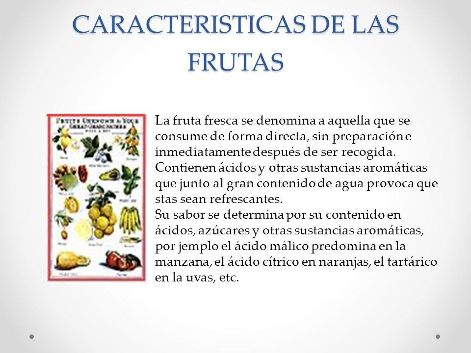 CARACTERISTICAS DE LAS FRUTAS