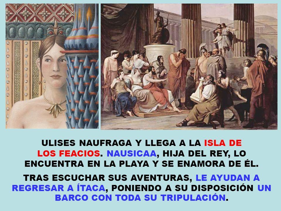 ULISES NAUFRAGA Y LLEGA A LA ISLA DE
