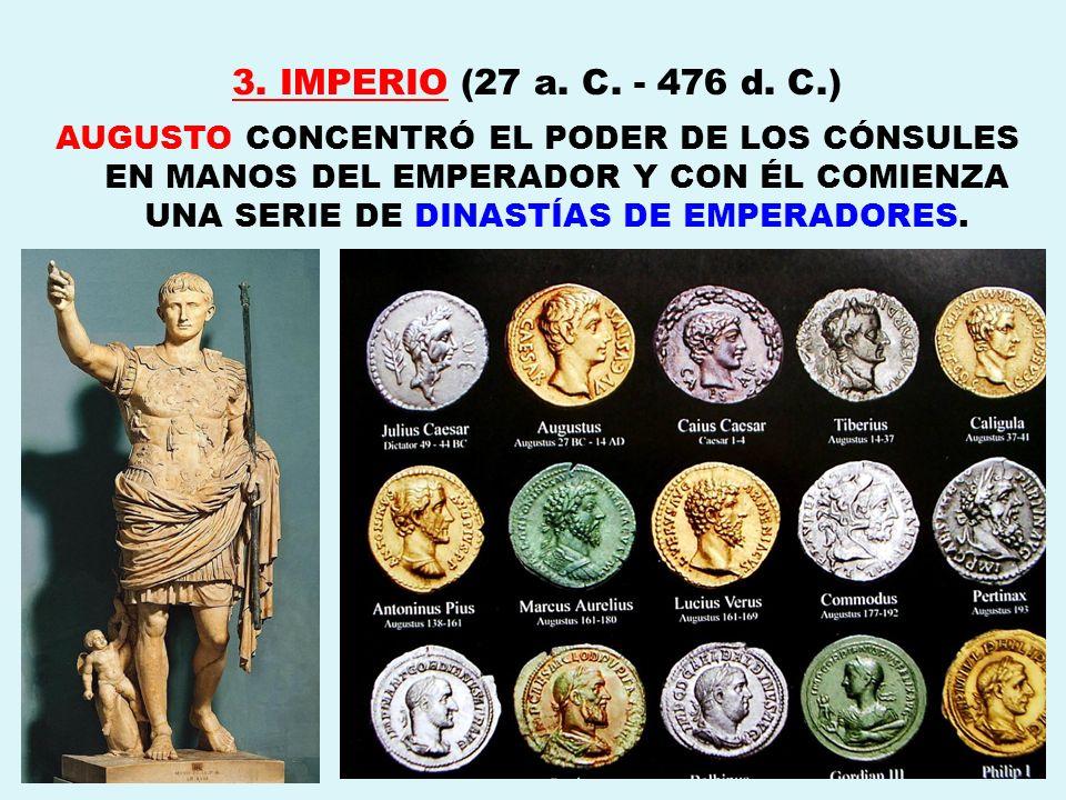 3. IMPERIO (27 a. C. - 476 d. C.)