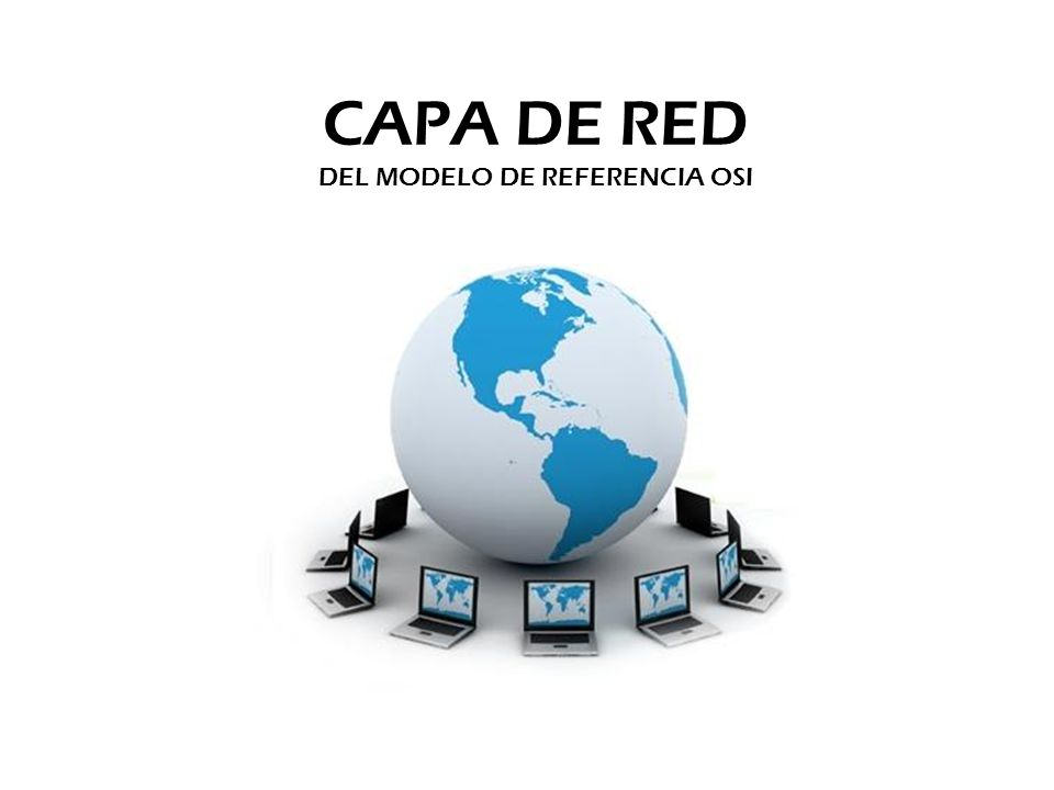 CAPA DE RED DEL MODELO DE REFERENCIA OSI