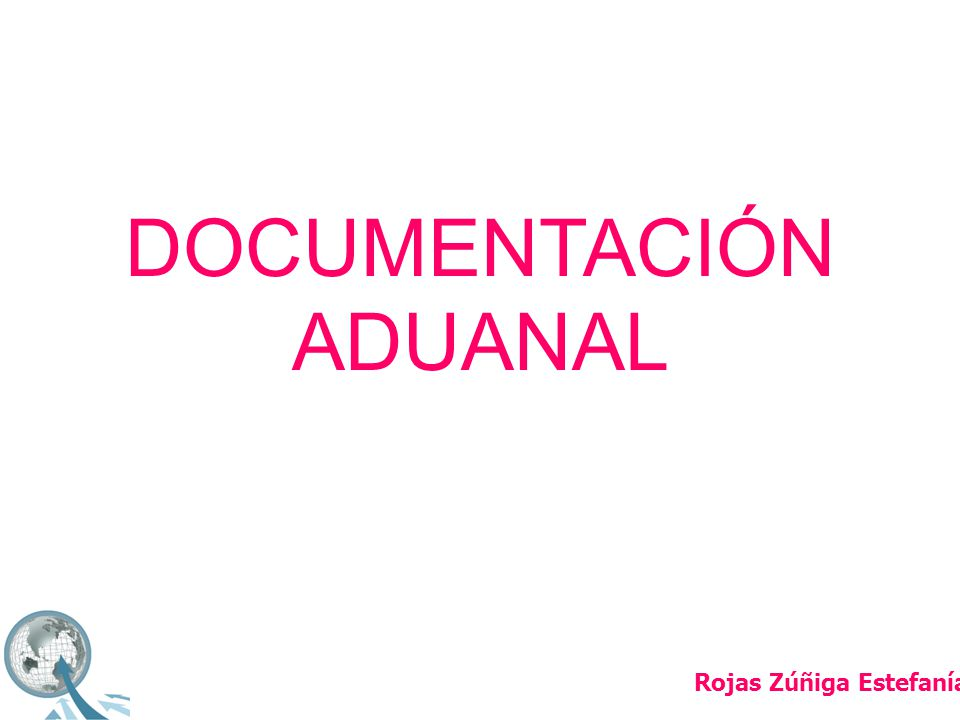 DOCUMENTACIÓN ADUANAL
