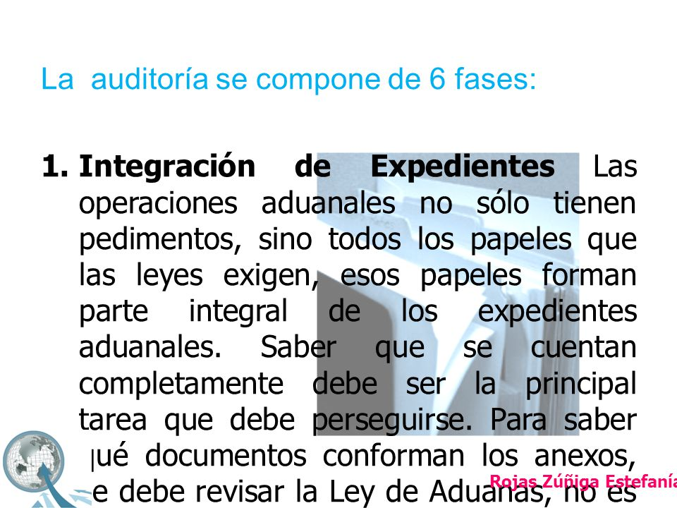 La auditoría se compone de 6 fases: