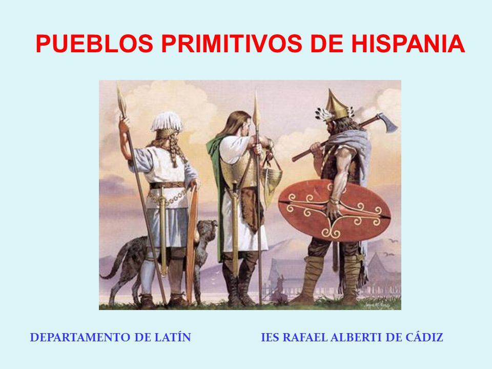 PUEBLOS PRIMITIVOS DE HISPANIA