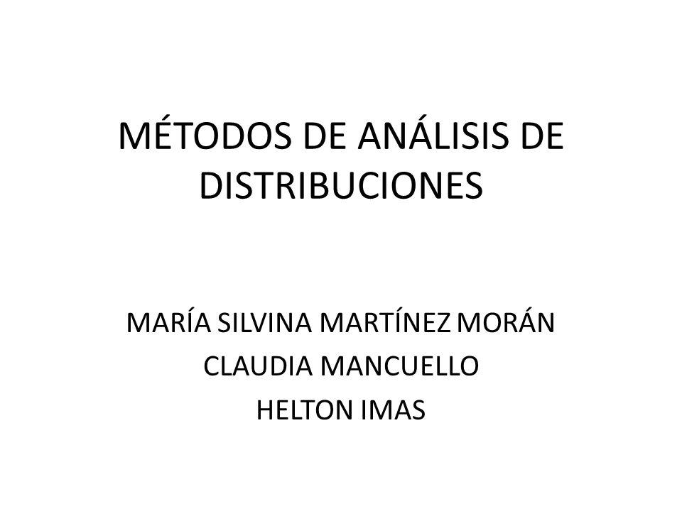 MÉTODOS DE ANÁLISIS DE DISTRIBUCIONES
