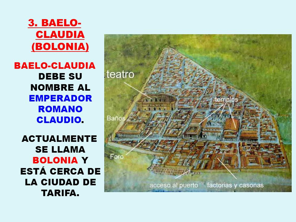 3. BAELO-CLAUDIA (BOLONIA)