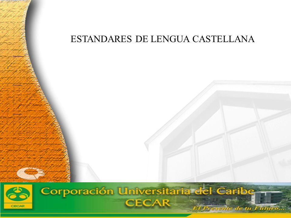 ESTANDARES DE LENGUA CASTELLANA