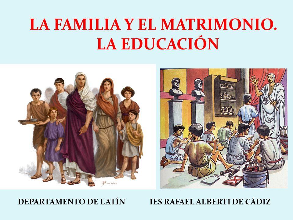LA FAMILIA Y EL MATRIMONIO. LA EDUCACIÓN