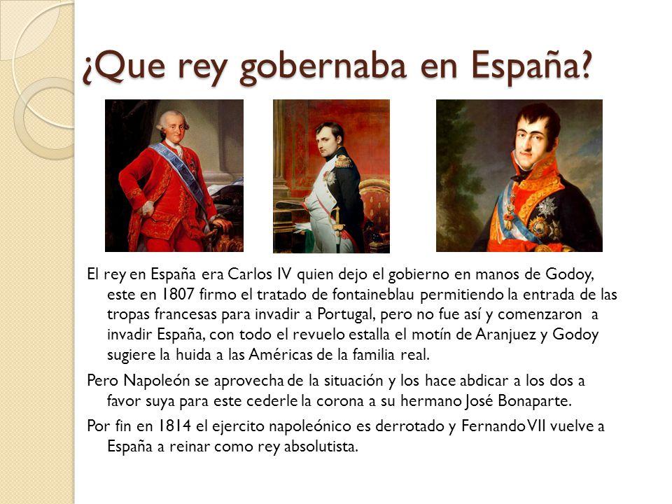 ¿Que rey gobernaba en España
