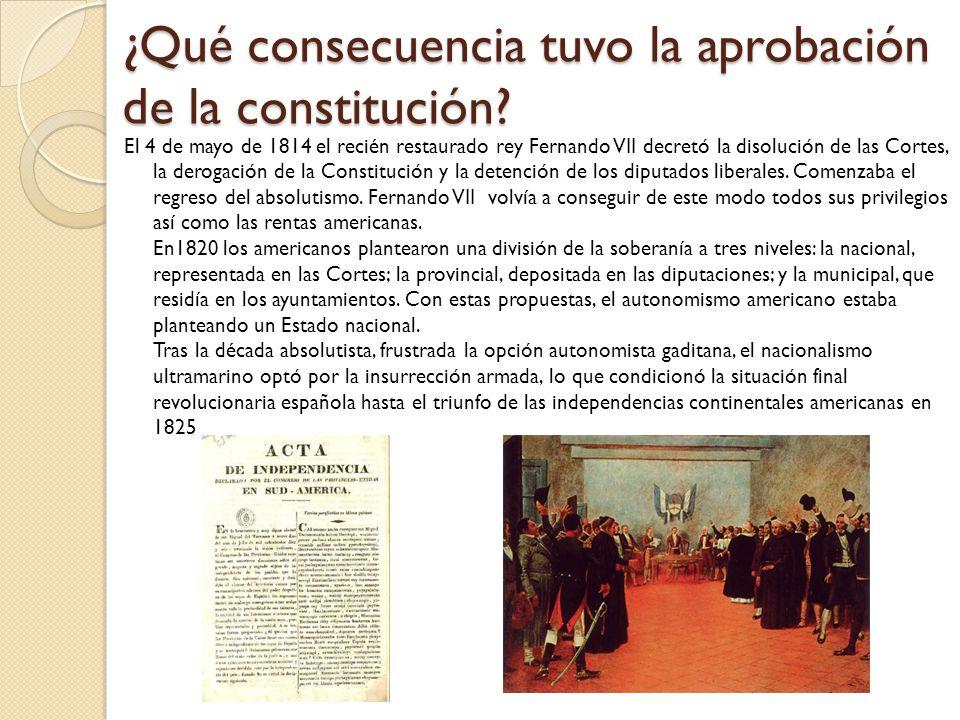 ¿Qué consecuencia tuvo la aprobación de la constitución