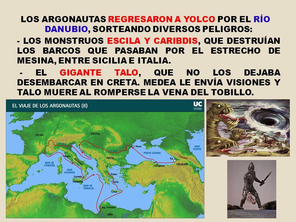 LOS ARGONAUTAS REGRESARON A YOLCO POR EL RÍO DANUBIO, SORTEANDO DIVERSOS PELIGROS: