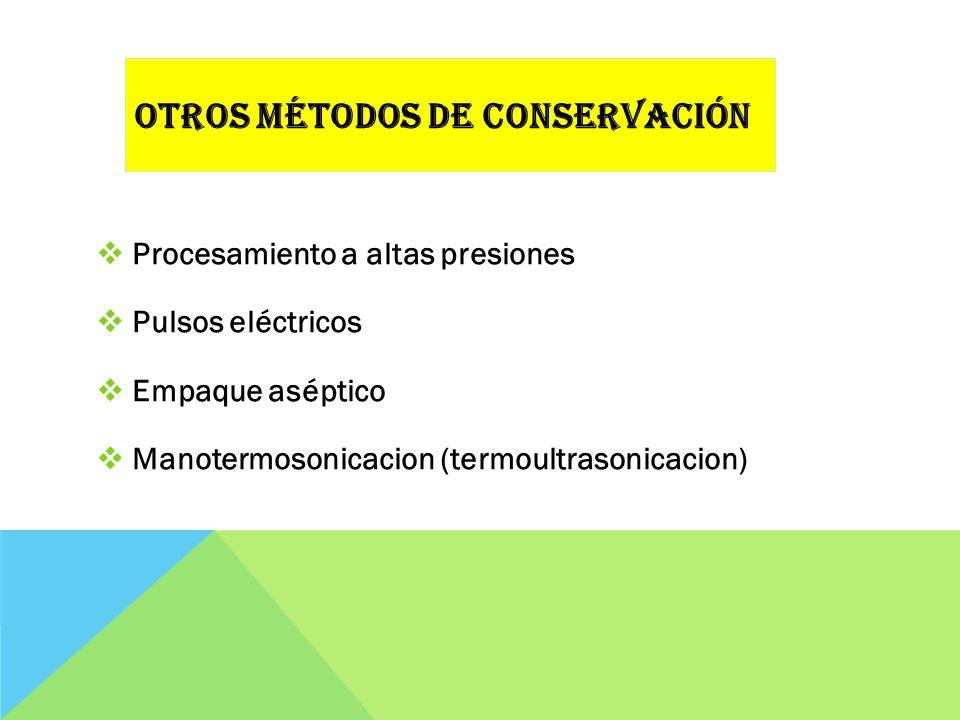Otros métodos de conservación
