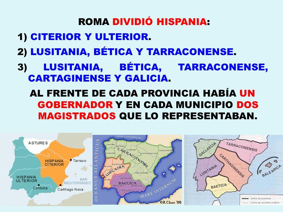 ROMA DIVIDIÓ HISPANIA: