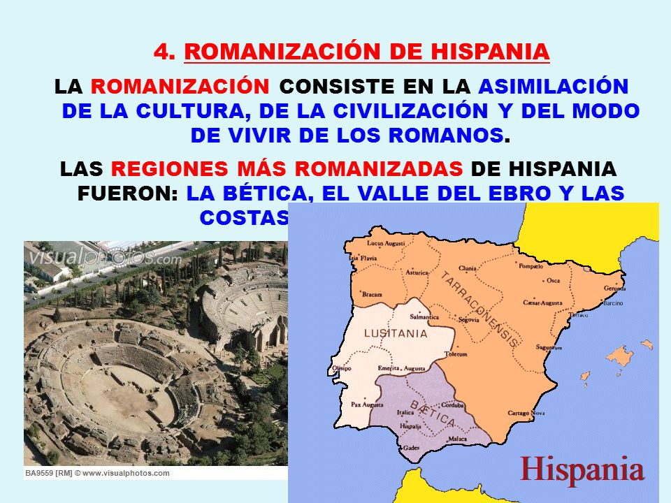 4. ROMANIZACIÓN DE HISPANIA