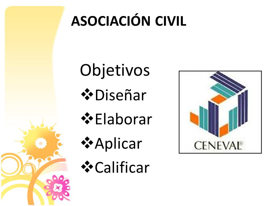 Asociación Civil Objetivos Diseñar Elaborar Aplicar Calificar